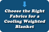 Best Fabrics for a Cooling Weighted Blanket