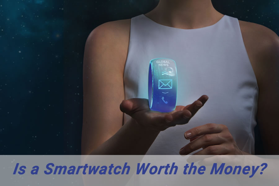 Is A Smartwatch Worth the Money?