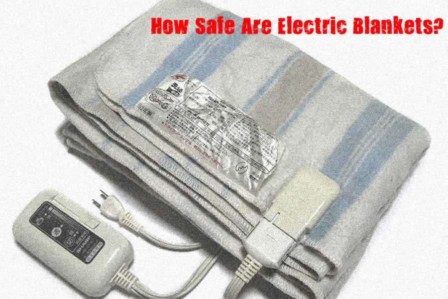 How Safe are Electric Blankets?